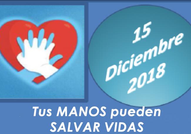 """Curso 15 diciembre 2018: """"Primeros Auxilios. Reiniciando el latido cardíaco. Tus manos pueden salvar una vida"""""""